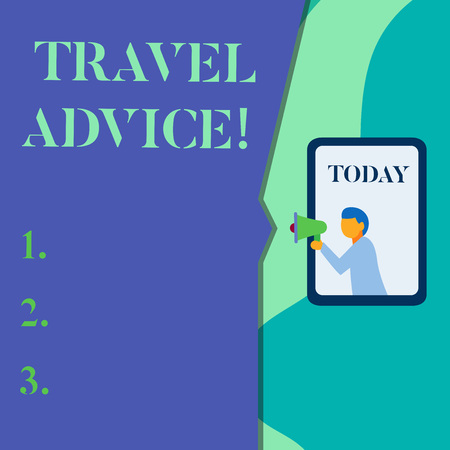 Word writing text Travel Advice. Business photo showcasing Tips related to responsible travel in chosen destination