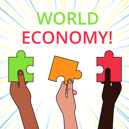 Conceptual hand writing showing World Economy. Concept meaning way in which countries economy have been emerging to operate Three Colored Jigsaw Puzzle Pieces in Different People Hands