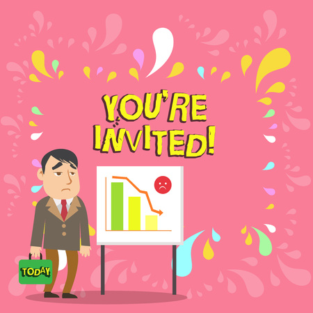 Conceptual hand writing showing You Re Invited. Concept meaning You are happily encouraged to attend and event or a party Businessman with Brief Case Standing Whiteboard Bar Chart