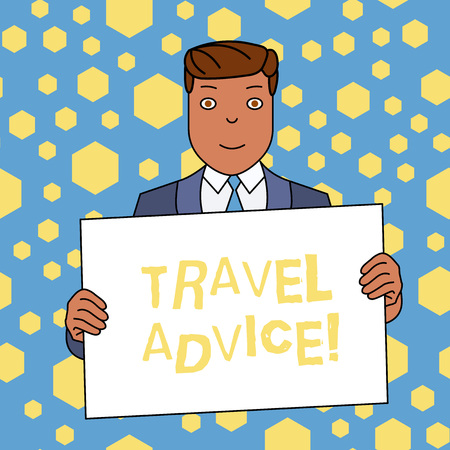 Handwriting text writing Travel Advice. Conceptual photo Tips related to responsible travel in chosen destination Smiling Man Holding Formal Suit Big Blank Poster Board in Front of Himself