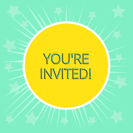 Conceptual hand writing showing You Re Invited. Concept meaning You are happily encouraged to attend and event or a party Yellow Sun White Border Rays Green Background Translucid Stars Stock Photo