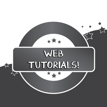 Writing note showing Web Tutorials. Business concept for Self study activity aimed to teach a specific learning outcome Colored Round Shape Label Badge Stars Blank Rectangular Text Box Award