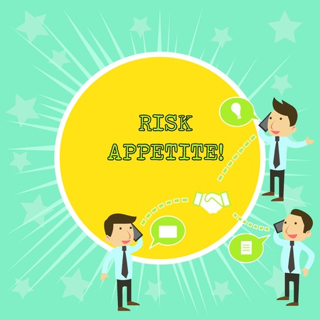 Text sign showing Risk Appetite. Business photo showcasing the level of risk an organization is prepared to accept Businessmen Coworkers Conference Call Conversation Discussion Mobile Phones