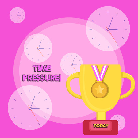 Writing note showing Time Pressure. Business concept for get things done in less time than is needed or desired Trophy Cup on Pedestal with Plaque Medal with Striped Ribbon