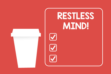 Word writing text Restless Mind. Business photo showcasing A demonstrating who overthinks Inability to remain at rest Uneasy Blank Coffee Tea Paper Cup in White Empty Square Frame Copy Space in Red Stock Photo