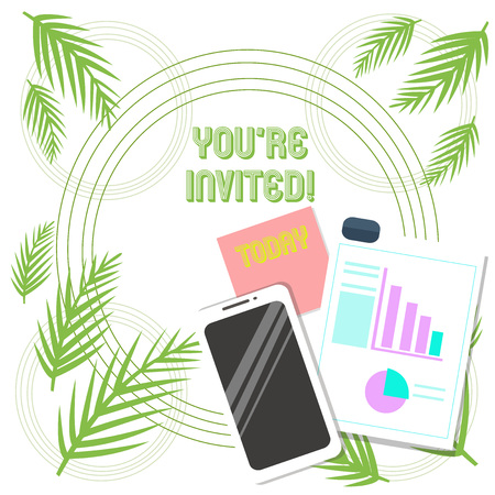 Conceptual hand writing showing You Re Invited. Concept meaning You are happily encouraged to attend and event or a party Layout Smartphone Sticky Notes with Pie Chart and Bar Graph