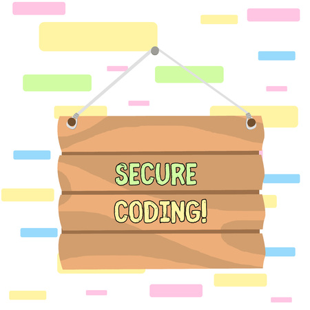 Writing note showing Secure Coding. Business concept for Applied to avoid the introduction of security vulnerabilities Hook Up Blank Sign Plate. Empty Wooden Signboard with Lope for Hang