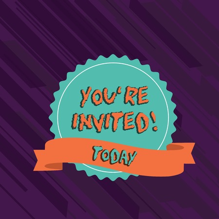Text sign showing You Re Invited. Business photo text You are happily encouraged to attend and event or a party Blank Color Seal Sticker with Jagged Edge and Different Shade Ribbon Strip