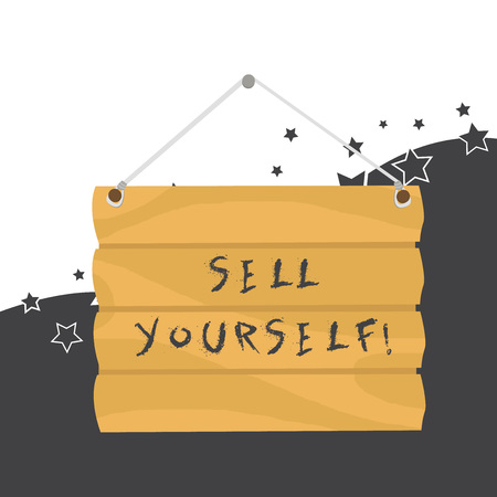 Handwriting text Sell Yourself. Conceptual photo to make yourself seem impressive or notable to other showing Hook Up Blank Sign Plate. Empty Wooden Signboard with Lope for Hang