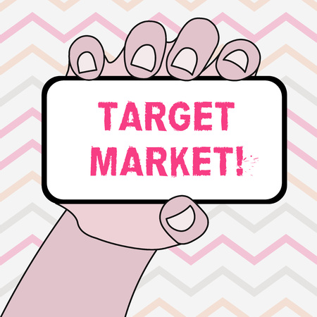 Text sign showing Target Market. Business photo showcasing Particular group of consumers which a product is aimed Closeup of Smartphone Device Held in Hand with Blank Screen and Text Space