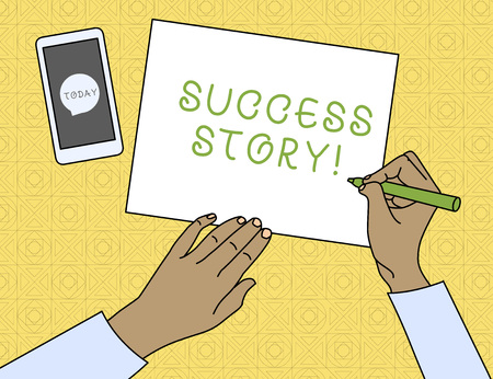 Conceptual hand writing showing Success Story. Concept meaning someone or something that has attain a goal Successful demonstrating Top View Man Writing Paper Pen Smartphone Message Icon
