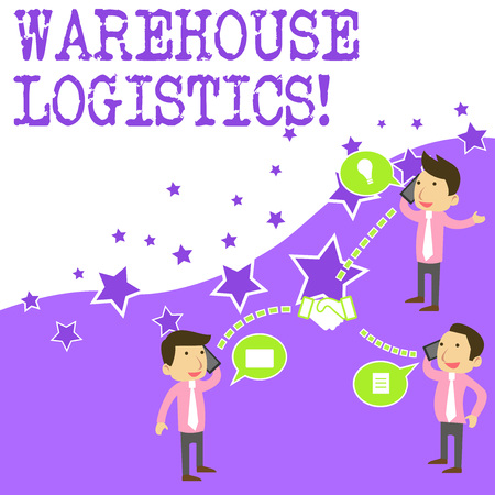 Text sign showing Warehouse Logistics. Business photo showcasing flow of both physical goods and information in business Businessmen Coworkers Conference Call Conversation Discussion Mobile Phones