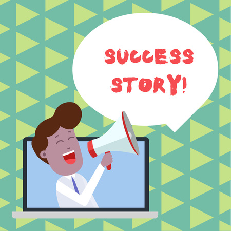 Word writing text Success Story. Business photo showcasing someone or something that has attain a goal Successful demonstrating Man Speaking Through Laptop into Loudhailer Blank Speech Bubble Announce