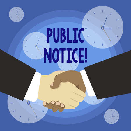 Conceptual hand writing showing Public Notice. Concept meaning Announcements widely disseminated through broadcast media Hand Shake Multiracial Male Business Partners Formal Suits