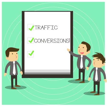 Conceptual hand writing showing Traffic Conversions. Concept meaning visitor who has been converted into a client or customer Business Colleagues Discuss Missions Whiteboard Ticks