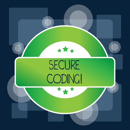 Handwriting text Secure Coding. Conceptual photo Applied to avoid the introduction of security vulnerabilities Colored Round Shape Label Badge Stars Blank Rectangular Text Box Award