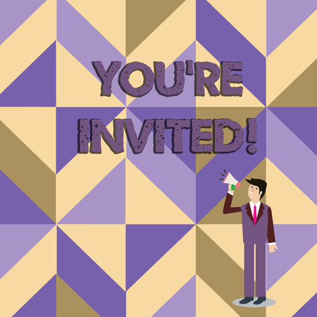 Writing note showing You Re Invited. Business concept for You are happily encouraged to attend and event or a party Businessman Looking Up and Talking on Megaphone with Volume Icon