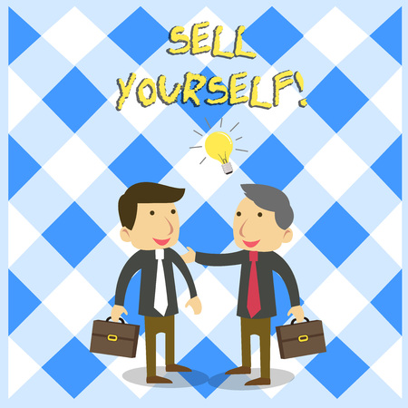 Handwriting text Sell Yourself. Conceptual photo to make yourself seem impressive or notable to other showing Two White Businessmen Colleagues with Brief Cases Sharing Idea Solution
