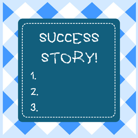 Text sign showing Success Story. Business photo showcasing someone or something that has attain a goal Successful demonstrating Dashed Stipple Line Blank Square Colored Cutout Frame Bright Background