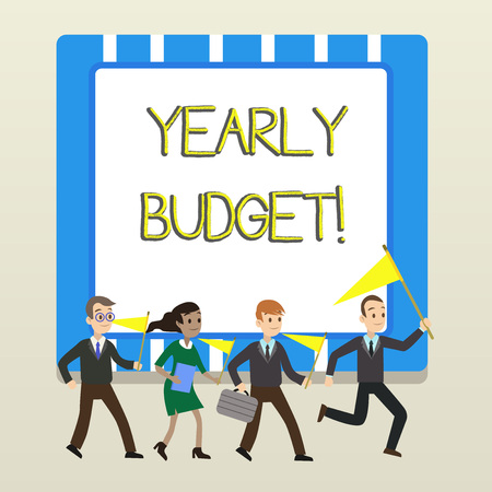 Word writing text Yearly Budget. Business photo showcasing A plan for a company s is expenditures for a fiscal year People Crowd Flags Pennants Headed by Leader Running Demonstration Meeting