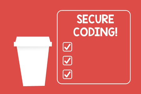 Word writing text Secure Coding. Business photo showcasing Applied to avoid the introduction of security vulnerabilities Blank Coffee Tea Paper Cup in White Empty Square Frame Copy Space in Red