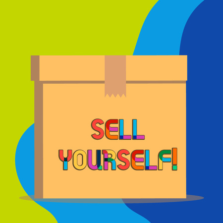 Text sign showing Sell Yourself. Business photo showcasing to make yourself seem impressive or notable to other showing