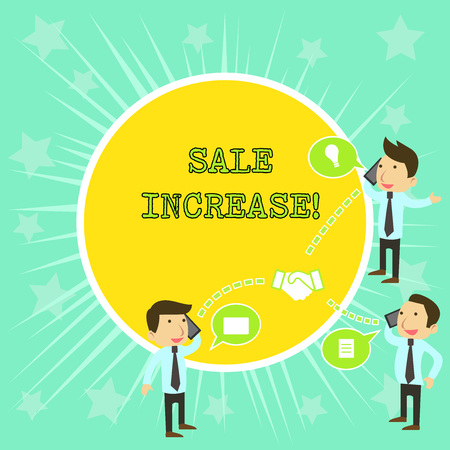 Text sign showing Sale Increase. Business photo showcasing amount a company derives from sales compared to a previous Businessmen Coworkers Conference Call Conversation Discussion Mobile Phones 版權商用圖片