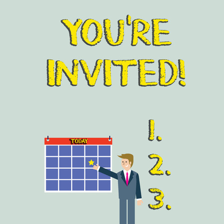 Handwriting text You Re Invited. Conceptual photo You are happily encouraged to attend and event or a party Businessman Smiling and Pointing to Colorful Calendar with Star Hang on Wall Stock Photo - 123780817