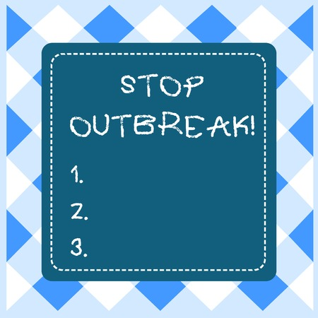 Text sign showing Stop Outbreak. Business photo showcasing prevent incident in which showing facing a similar illness Dashed Stipple Line Blank Square Colored Cutout Frame Bright Background Stock Photo