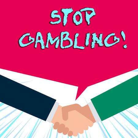 Handwriting text writing Stop Gambling. Conceptual photo stop the urge to gamble continuously despite harmful costs