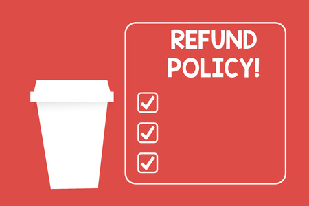 Word writing text Refund Policy. Business photo showcasing refund or exchange defective merchandise previously buy Blank Coffee Tea Paper Cup in White Empty Square Frame Copy Space in Red 写真素材