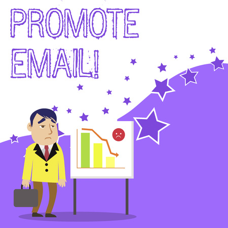 Text sign showing Promote Email. Business photo showcasing sending a commercial messages to potential or current clients Businessman Clerk with Brief Case Standing Whiteboard Declining Bar Chart