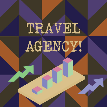 Handwriting text writing Travel Agency. Conceptual photo Agency that makes the necessary arrangements for travelers Colorful Clustered 3D Bar Chart Graph Diagram in Perspective with Two Arrows