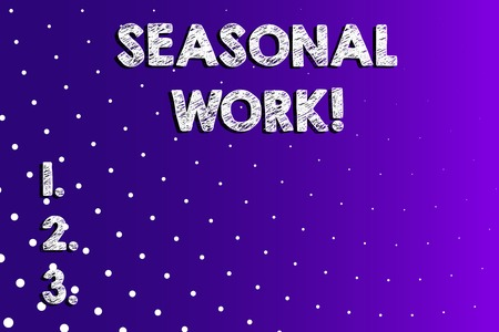 Text sign showing Seasonal Work. Business photo showcasing Temporary employment which the workload occurs certain season Lilac Violet Background White Polka Dots Scattered in Linear Perspective