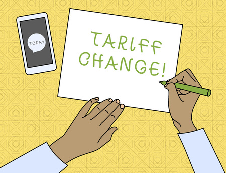 Conceptual hand writing showing Tariff Change. Concept meaning Changes on tax imposed on imported goods and services Top View Man Writing Paper Pen Smartphone Message Icon
