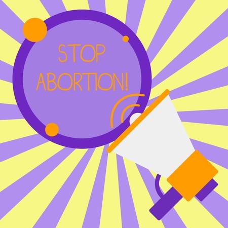 Handschrift Text schreiben Abtreibung stoppen. Konzeptionelles Foto, um medizinische Verfahren zu stoppen, die verwendet wurden, um eine Schwangerschaft zu beenden