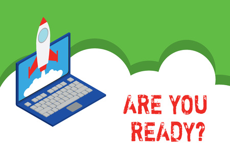 Text sign showing Are You Ready Question. Business photo showcasing used telling someone start something when feel prepared Rocket launching clouds laptop background. Startup project growing. SEO Stock Photo
