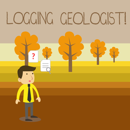 Text sign showing Logging Geologist. Business photo showcasing Layout and execution of definition diamond drill programs Young Male Businessman Office Worker Standing Searching Problem Solution