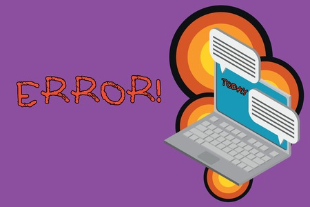 Text sign showing Error. Business photo text state or condition of being wrong in conduct judgement or program Laptop receiving sending information conversation texting internet wireless