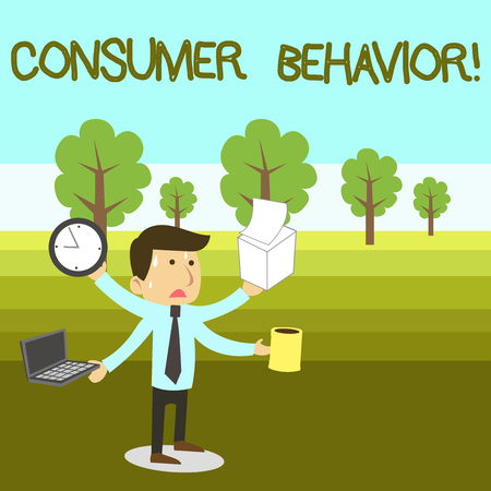 Text sign showing Consumer Behavior. Business photo text study of how individual customers interacts with the brand Stressed Out Male Employee Manager Many Armed Multitasking Meet Deadline