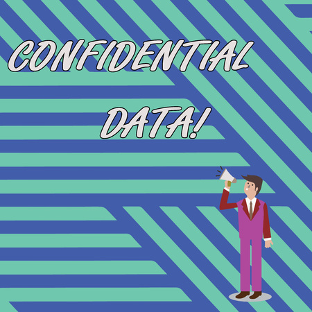 Word writing text Confidential Data. Business photo showcasing information that is not available to the general public Businessman Looking Up, Holding and Talking on Megaphone with Volume Icon