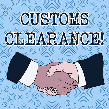 Conceptual hand writing showing Customs Clearance. Concept meaning documentations required to facilitate export or imports Hand Shake Multiracial Male Colleagues Formal Shirt Suit Stok Fotoğraf
