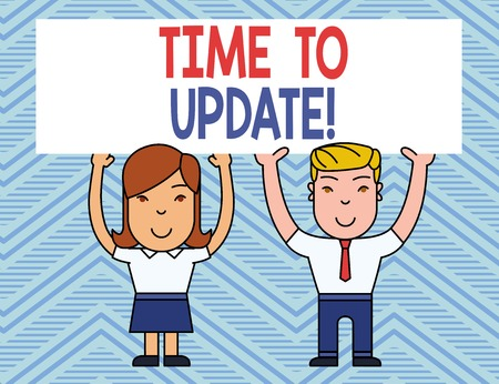 Text sign showing Time To Update. Business photo showcasing this is right moment to make something more modern new Two Smiling People Holding Big Blank Poster Board Overhead with Both Hands