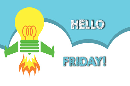 Text sign showing Hello Friday. Business photo showcasing you say this for wishing and hoping another good lovely week Top view launching bulb rocket fire base. Starting new project. Fuel idea 写真素材