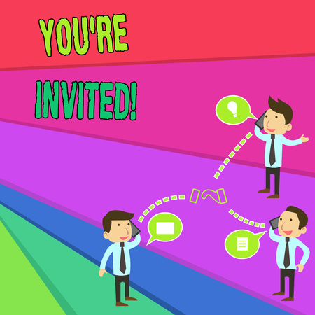 Handwriting text You Re Invited. Conceptual photo make a polite friendly request to someone go somewhere Businessmen Coworkers Conference Call Conversation Discussion Mobile Phones Stock Photo - 124019514