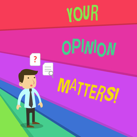 Text sign showing Your Opinion Matters. Business photo showcasing show you do not agree with something that just been said Young Male Businessman Office Worker Standing Searching Problem Solution
