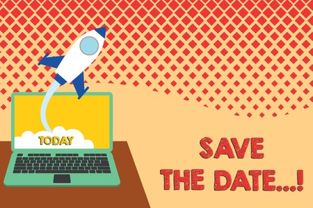 Conceptual hand writing showing Save The Date. Concept meaning Organizing events well make day special event organizers Successful rocket launching laptop background Startup grow