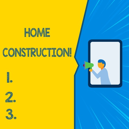 Word writing text Home Construction. Business photo showcasing the process of constructing a living accommodation Isolated geometrical background man chest holding megaphone speech bubble