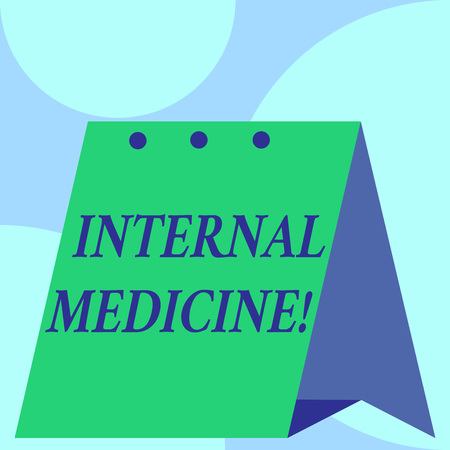 Text sign showing Internal Medicine. Business photo showcasing dedicated to the diagnosis and medical treatment of adults Open big standing calendar Desk monthly planner Geometrical background
