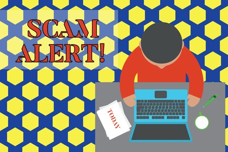 Text sign showing Scam Alert. Business photo text fraudulently obtain money from victim by persuading him Upper view young man sitting working table laptop documents coffee cup pen Stock Photo - 124019776